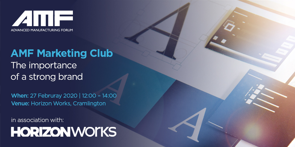 The AMF Marketing Club – The importance of a strong brand