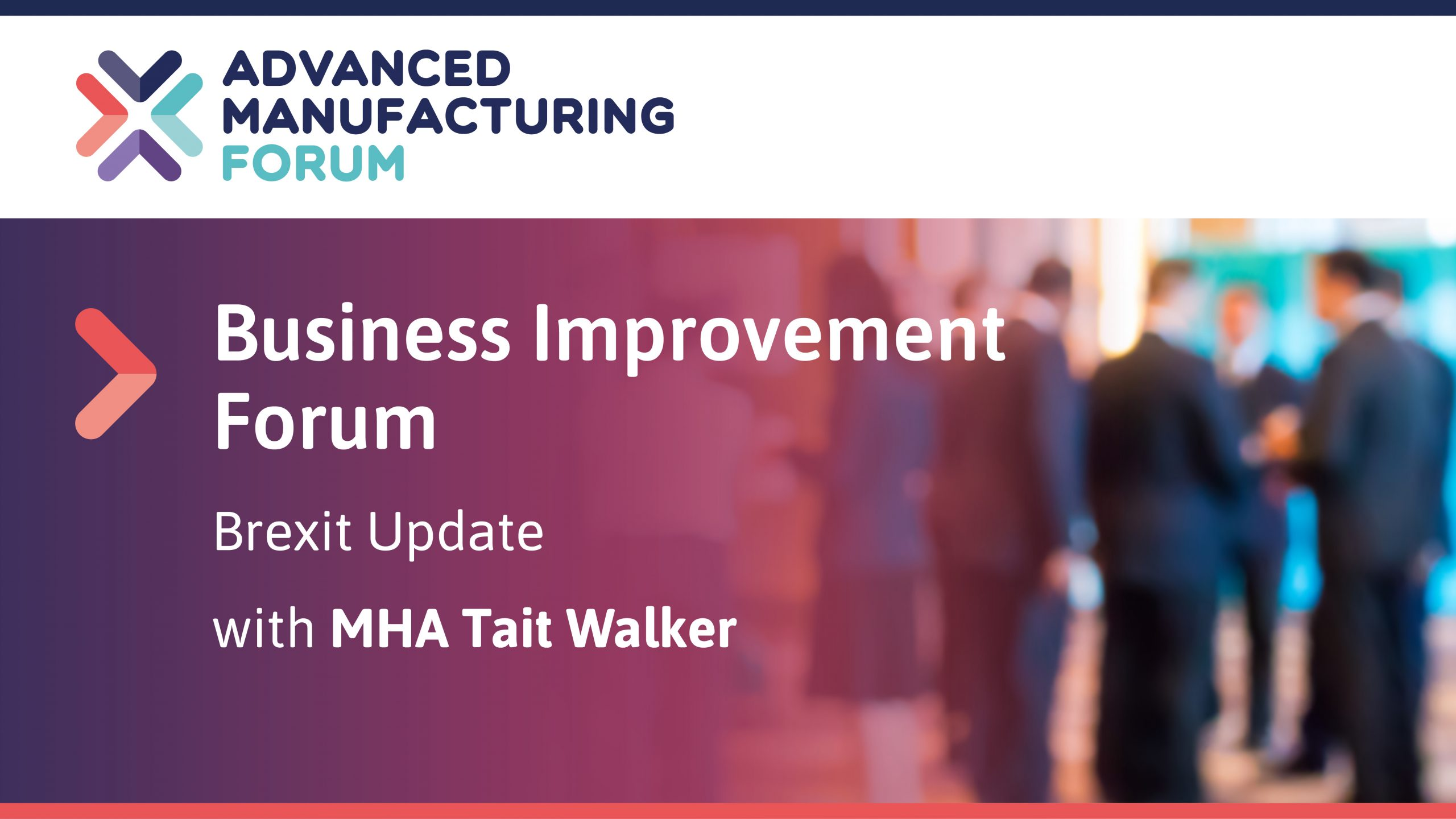 Brexit Update with MHA Tait Walker